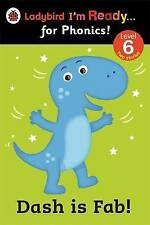 Ladybird I'm Ready for Phonics Level 6 Dash is Fab Book 2014 Paperback