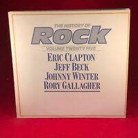 ERIC CLAPTON JEFF BECK JOHNNY WINTER RORY GALLAGHER The History Of Rock Vinyl LP