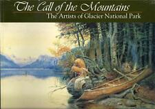 NEW - The Call of the Mountains: The Artists of Glacier National Park