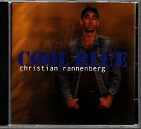 Christian Rannenberg - Cool Blue - Blues CD Album 2000 Wonderland Records