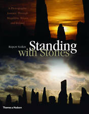 Standing with Stones: A Photographic Journey through Megalithic Britain and Irel