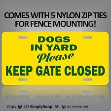 """Keep Gate Closed Beware of Dogs in Yard Sign 100% Aluminum Brand New 6 00006000 """" x 12"""""""