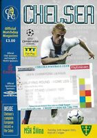 Football Programme plus Ticket>CHELSEA v MSH ZILINA Aug 2003 UCL