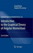 Introduction to the Graphical Theory of Angular Momentum 234 by Ewald Balcar,...