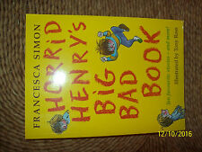 Horrid Henry's Big Bad Book: Ten Favourite Stories - and More! by Francesca Simo