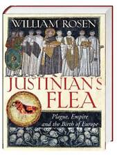 William Rosen: Justinian's Flea: Plague, Empire and the Birth of Europe -HC