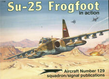 SQUADRON SIGNAL SUKHOI Su-25 FROGFOOT IN ACTION SOVIET AF IRAQ CZECH BULGARIA @