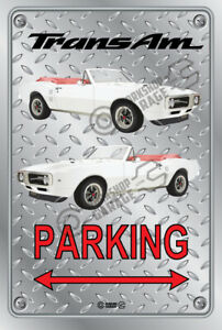 Parking Sign Metal - Checkerplate Look - PONTIAC TRANS AM 1969 WHITE CONVERTIBLE