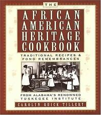 The African-American Heritage Cookbook: Traditional Recipes and Fond Remembrance