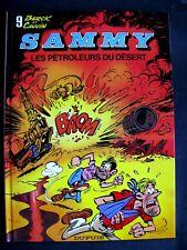 SAMMY 9 :Réedition  Les Pétroleurs du Desert