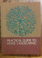 Readers Digest Practical Guide to Home Landscaping by The Staff of Readers Dig