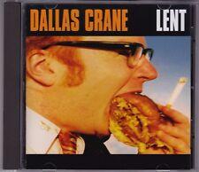 Dallas Crane - Lent - CD (Dallas Crane 1998)