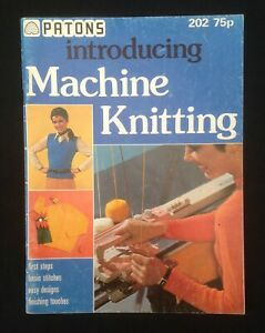 Patons Introducing Machine Knitting - First Steps with Easy Garment Designs