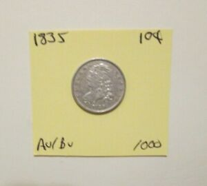 1835 Capped Bust Dime Authentic Almost Uncirculated/ BU  You Grade nazz