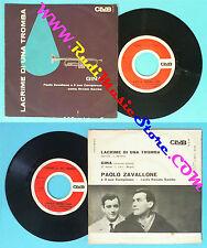 LP 45 7''PAOLO ZAVALLONE Lacrime di una tromba Gina 1962 italy CLUB no cd mc vhs