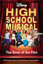 """AS NEW"" Disney ""High School Musical"" Book of the Film (Disney Book of the Film)"