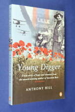 YOUNG DIGGER Anthony Hill BOOK WWI True Story