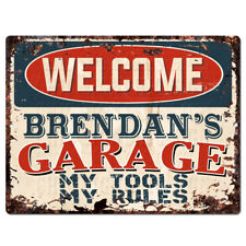 PPWG0482 WELCOME BRENDAN'S GARAGE Chic Sign man cave decor Funny Gift