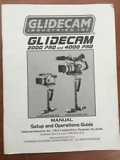 Glidecam 2000Pro and 4000Pro Hand-Held Video Stabilizer Manual, Operations Guide