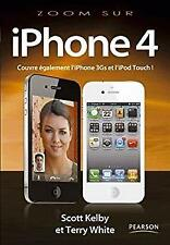 Iphone 4 French Edition Scott, White, Terry Kelby