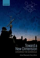 Toward a New Dimension: Exploring the Nanoscale - Brand New