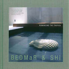 USED (GD) Bedmar and Shi: Romancing the Tropics by Ernesto Bedmar