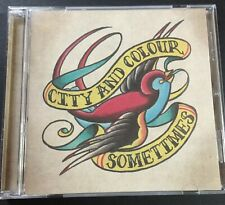 City And Colour Sometimes CD Brand New And Sealed Free Post