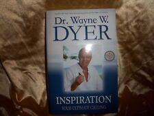 INSPIRATION Your Ultimate Calling by Dr. Wayne W. Dyer