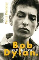 Bob Dylan von Willi Winkler (2011, Taschenbuch)