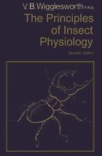 Principles of Insect Physiology by Vincent B. Wigglesworth (1982, Paperback)