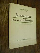 Savonarole ou que meurent les témoins / Roger Bésus