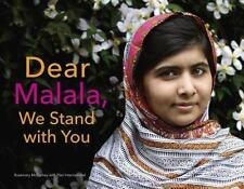Dear Malala, We Stand with You by Rosemary McCarney c2014, NEW Hardcover
