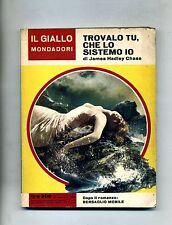 James Hadley Chase # TROVALO TU, CHE LO SISTEMO IO# Mondadori 1967  N.939