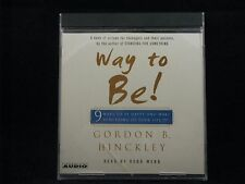 Way to Be, by Gordon B. Hinckley  (Unabridged, 1 CD's)