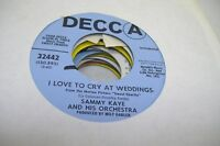 Pop Promo Nm! 45 Sammy Kaye And His Orchestra - I Love To Cry At Weddings / I'M
