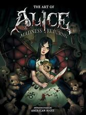 Art of Alice : Madness Returns by R. J. Berg and American McGee (2011,...