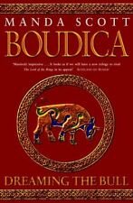 Dreaming the Bull : A Novel of Boudica, the Warrio