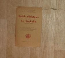 GELEZEAU Alfred. Précis d'Histoire de La Rochelle. 1947.