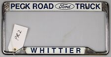 Whittier Peck Road FORD Truck Vintage Dealer License Plate Frame California PR2