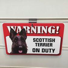SCOTTISH TERRIER ON DUTY WARNING SIGN