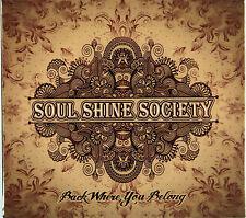 Soul Shine Society - Back Where You Belong (CD-Gatefold Card Sleeve) New