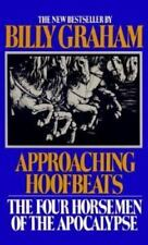Approaching Hoofbeats: The Four Horsemen of the Apocalypse