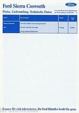 Preisliste Ford Sierra Cosworth 4x4 12.8.91 price list 1991 Preise Auto PKWs