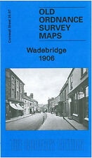 OLD ORDNANCE SURVEY MAP WADEBRIDGE 1906