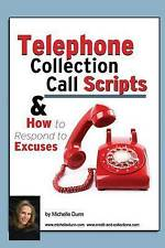 Telephone Collection call Scripts & How to respond to Excuses: A Guide for Bill