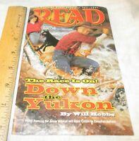Read Weekly Reader magazine 2002 Down the Yukon Junior Iditarod Sherry Shahan