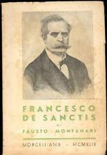 DE SANCTIS - Montanari Fausto, Francesco De Sanctis