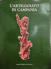 ARTIGIANATO IN CAMPANIA di F. De Ciuceis e R. Marrone  Napoli 1984