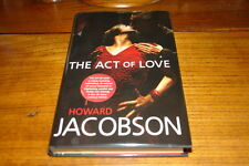 THE ACT OF LOVE BY HOWARD JACOBSON-SIGNED COPY