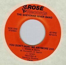 SHEYENNE RIVER BAND f/ LOY LARSON You Don't Hurt Me Anymore PRIVATE 45 Fargo ND